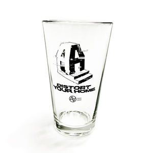 AA= DISTORT YOUR HOME PINT GLASS